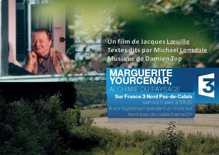 Marguerite yourcenar alchimie du paysage diffusion le 5 avril 2014 france 3