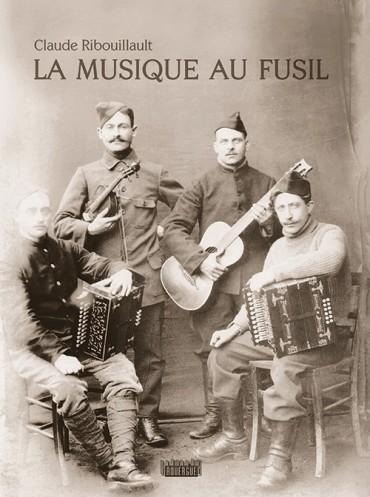 Ribouillault la musique au fusil